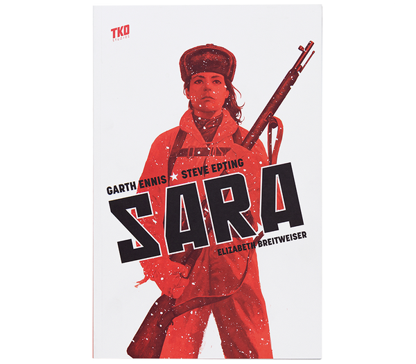 Sara by Ennis & Epting TPB / TKO Presents