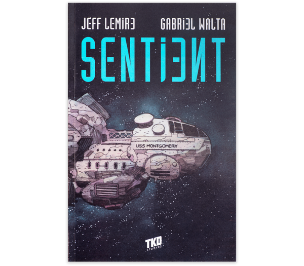 Sentient by Lemire & Walta TPB / TKO Presents