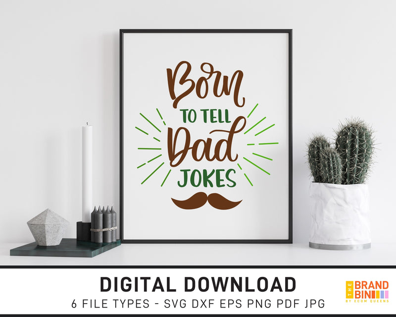 Born To Tell Dad Jokes - SVG Digital Download