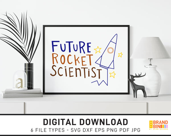 Future Rocket Scientist - SVG Digital Download