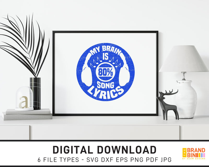 My Brain Is 80 Percent Song Lyrics - SVG Digital Download