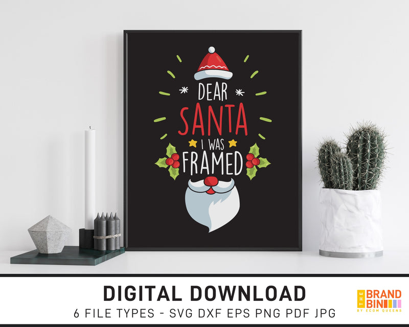 Dear Santa I Was Framed 1 - SVG Digital Download