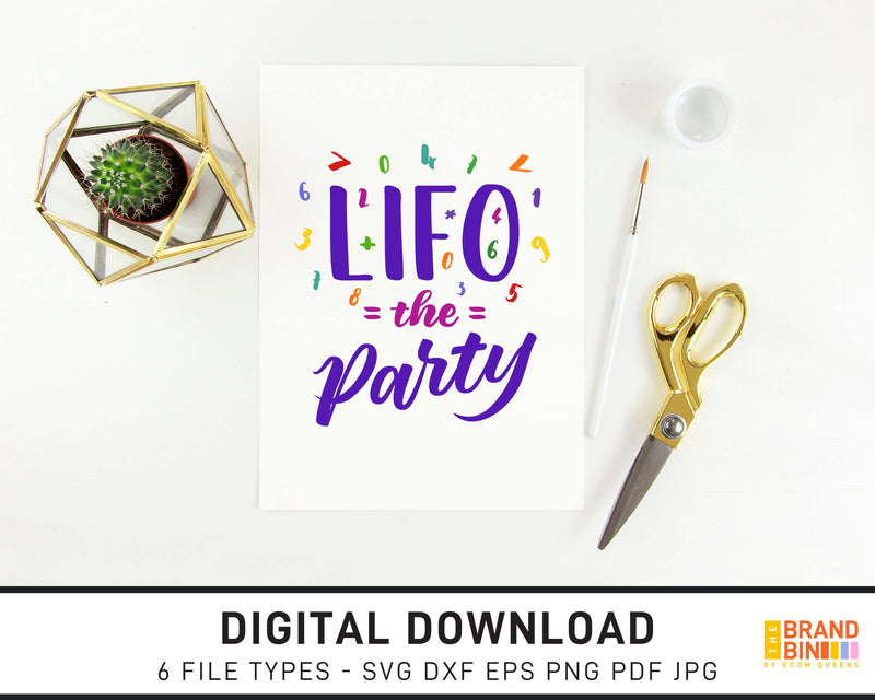 Lifo The Party - SVG Digital Download