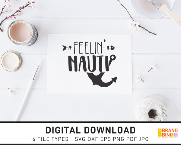 Feelin Nauti - SVG Digital Download