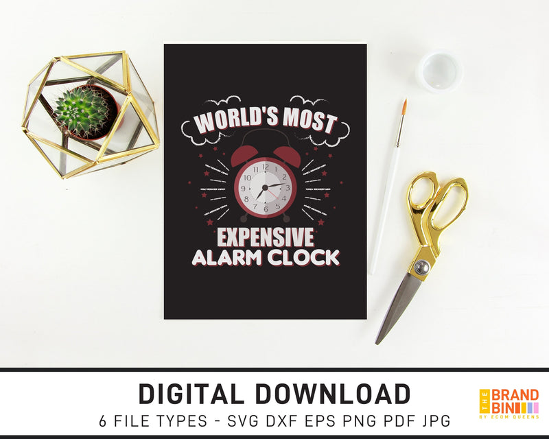 World's Most Expensive Alarm Clock - SVG Digital Download
