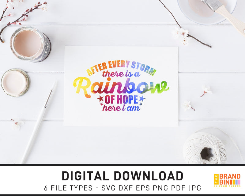 After Every Storm There Is A Rainbow Of Hope - SVG Digital Download