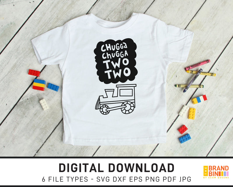 Chugga Chugga Two Two - SVG Digital Download