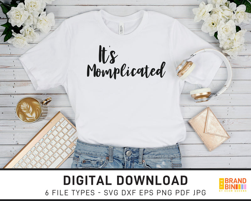 It's Momplicated - SVG Digital Download