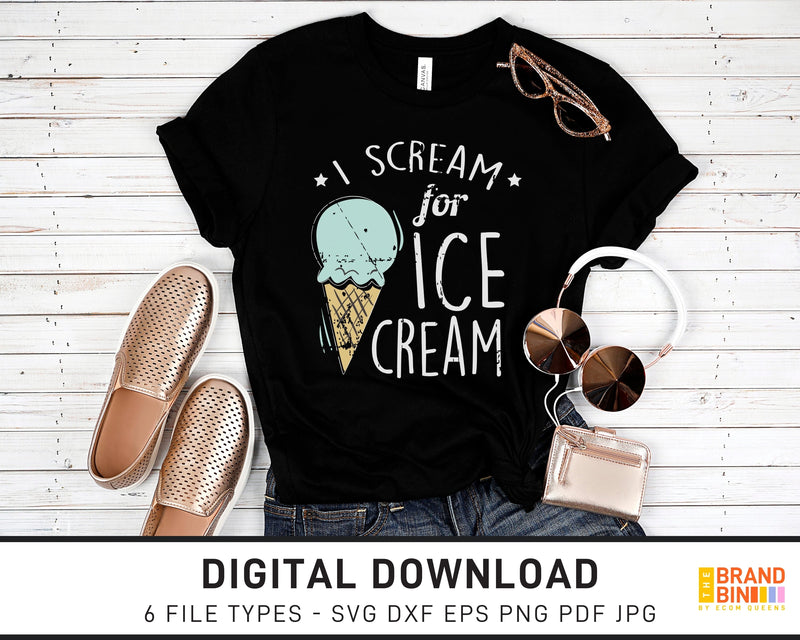 I Scream For Ice Cream - SVG Digital Download