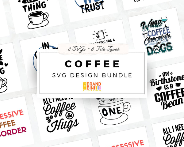 Coffee SVG Bundle Digital Designs