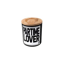 Load image into Gallery viewer, PARTIME LOVER SCENTED CANDLE