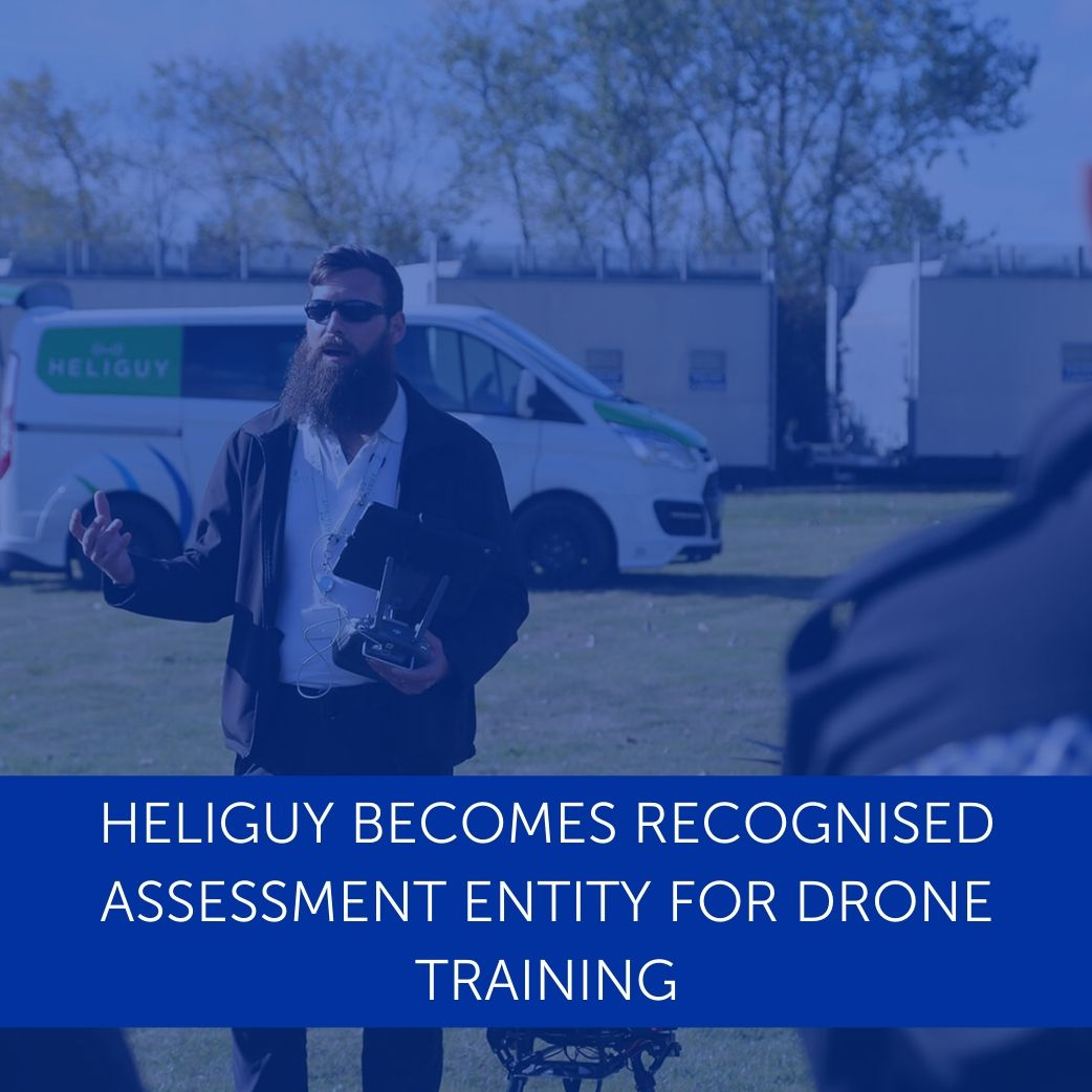 Heliguy Becomes Recognised Assessment Entity For Drone Training