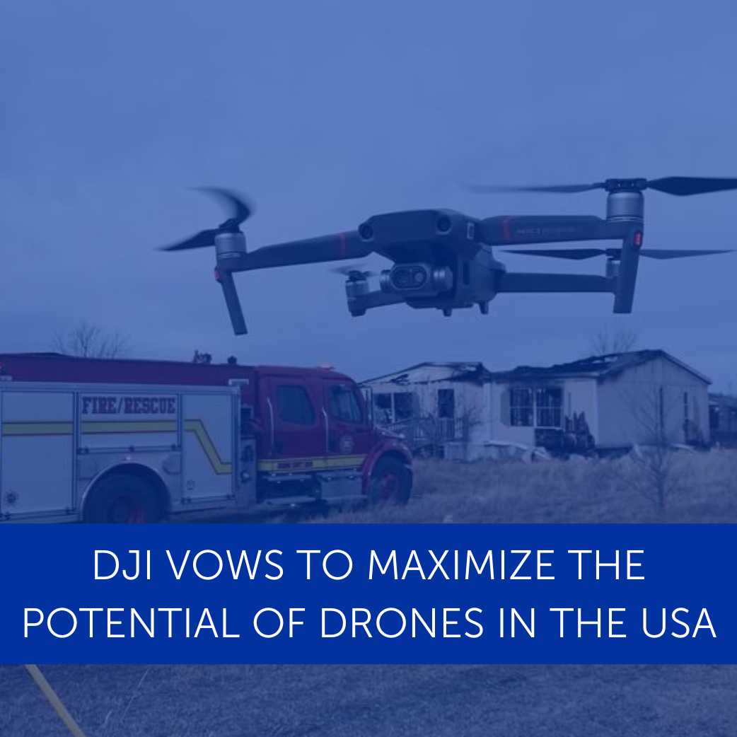 DJI Vows To Maximize The Potential Of Drones In The USA