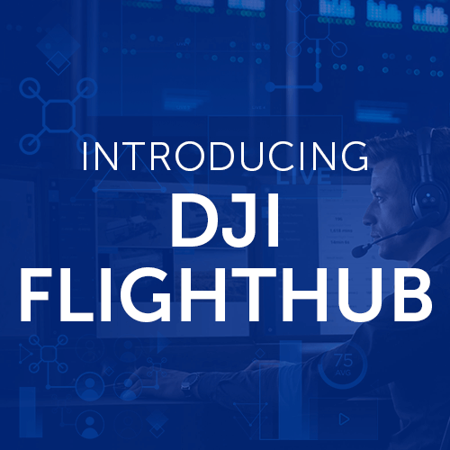 DJI Announce Drone Management System - FlightHub