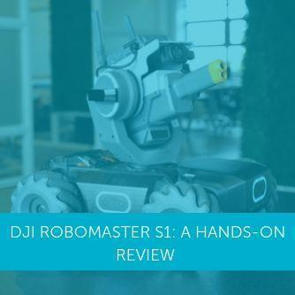 DJI RoboMaster S1: A Hands-on Review