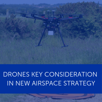 Drones part of new Airspace Modernisation Strategy