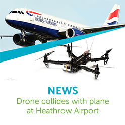 NEWS: Drone Collides with Plane at Heathrow