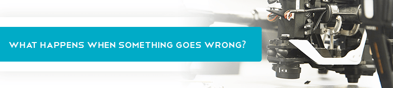 What Happens when Something Goes Wrong?