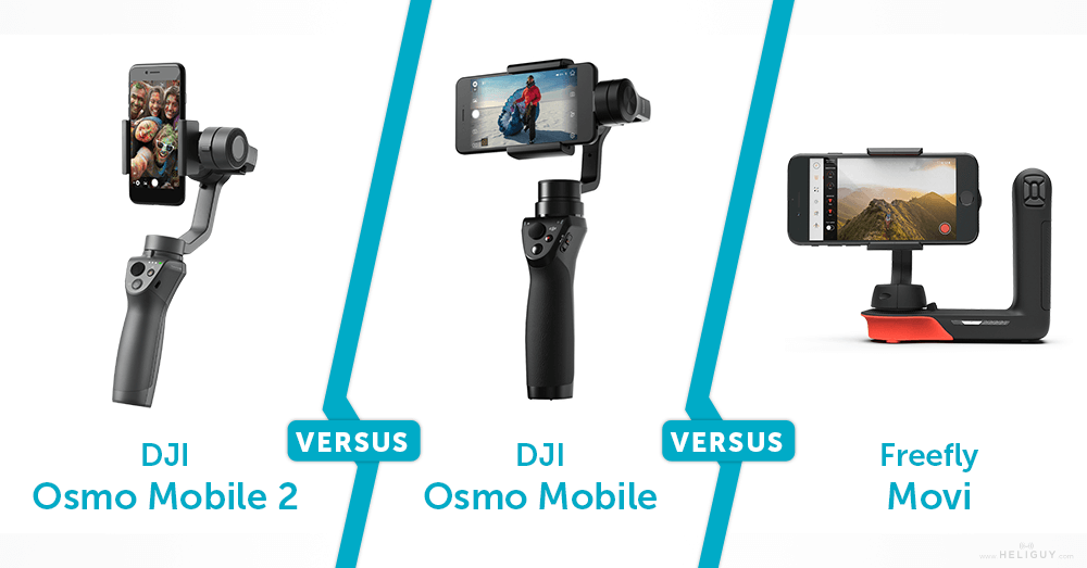 outlet store 18e36 dd172 DJI Osmo Mobile 2 Vs Osmo Mobile Vs Freefly Movi | Heliguy