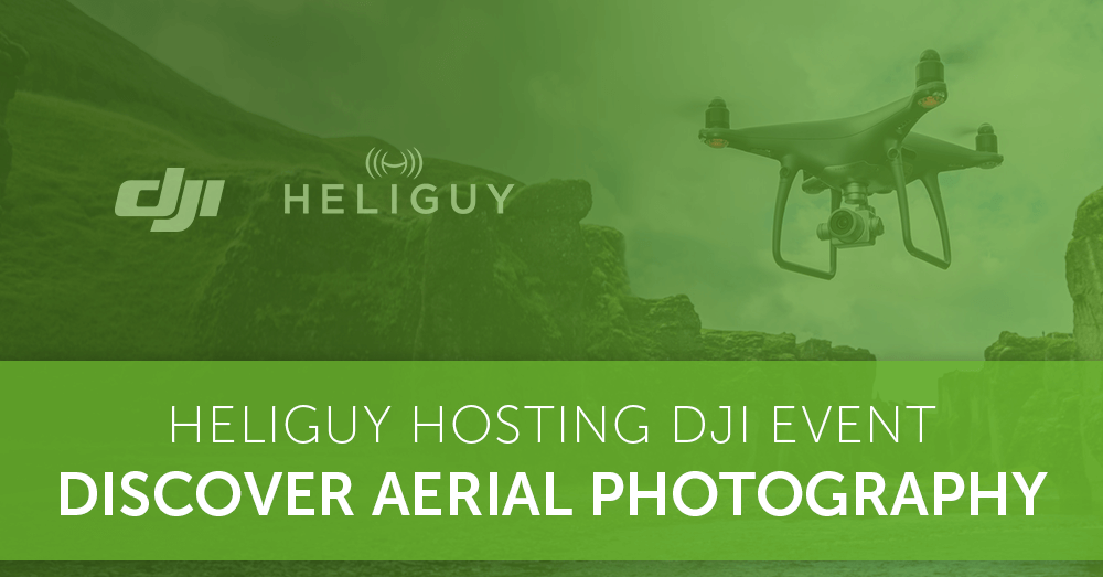 Heliguy Hosting DJI Event -  Discover Aerial Photography