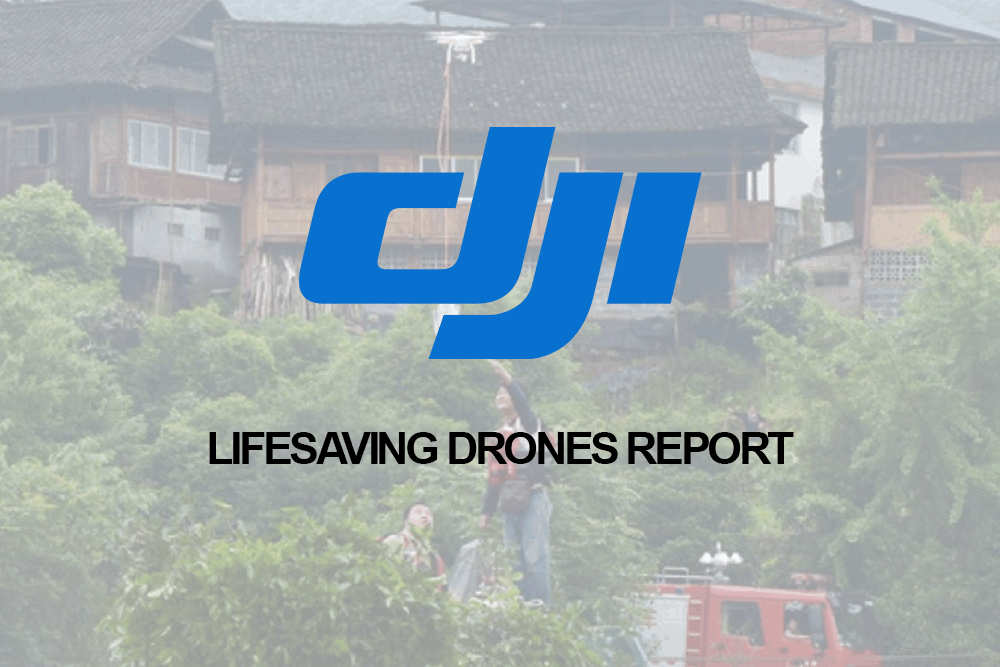 dji lifesaving drones report
