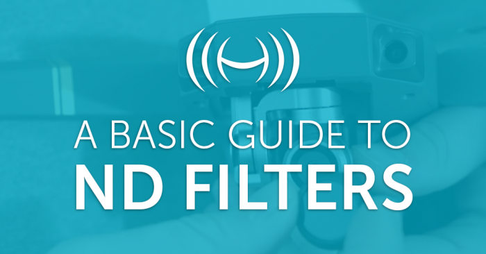 A guide to Drone ND Filters