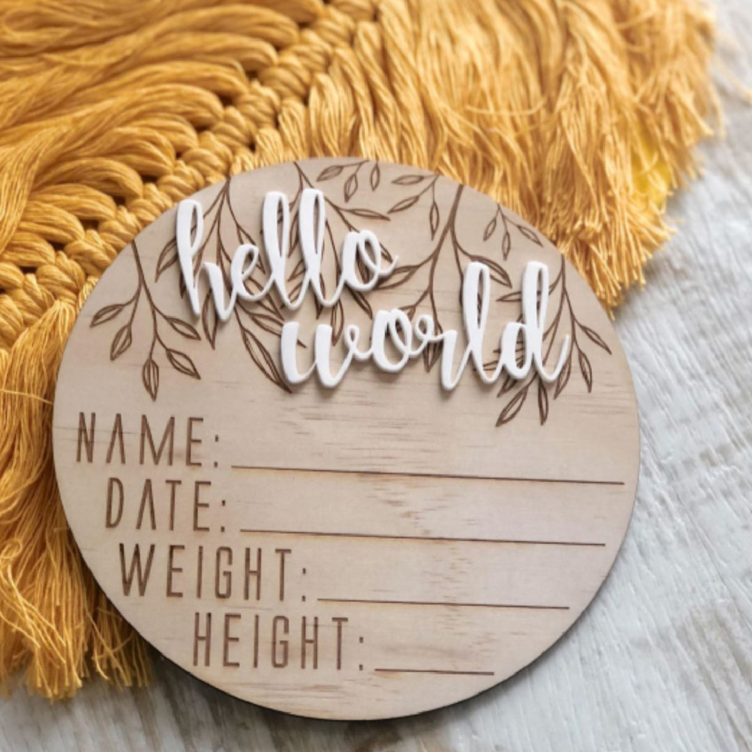 HELLO FERN WOODEN & ACRYLIC BIRTH ANNOUNCEMENT DISC - HELLO WORLD