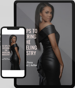10 Tips to Entering the Modeling Industry E-Book