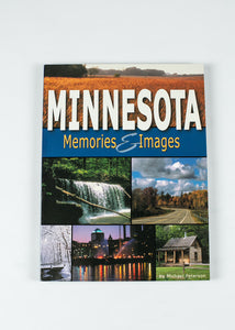 "MINNESOTA MEMORIES AND IMAGES BY MICHAEL PETERSON 6.0"" X 8.0"" 168 PAGES"