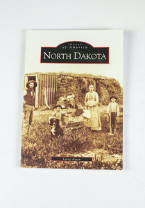 "IMAGES OF AMERICA-NORTH DAKOTA BY LARRY AASEN 6.5"" X 9.0"" 128 PAGES"