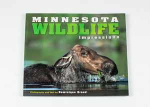 "MINNESOTA WILDLIFE IMPRESSIONS BY DOMINIQUE BRAUD 8.0"" X 9.0"" 80 PAGES"
