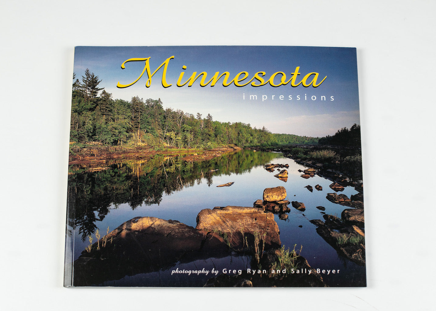 "MINNESOTA IMPRESSIONS BY GREY RYAN AND SALLY BEYER 8.0"" X 9.0"" 80 PAGES"