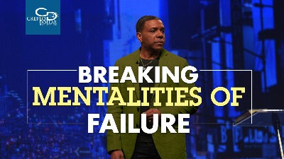 Breaking Mentalities of Failure - CD/DVD/MP3 Download