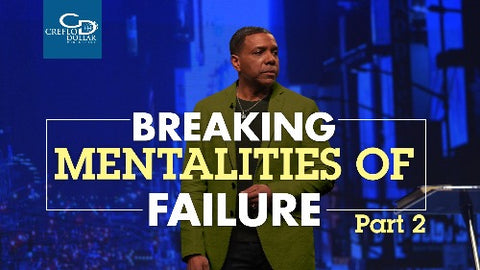 Breaking Mentalities of Failure (Part 2) - CD/DVD/MP3 Download