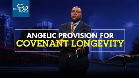 Angelic Provision for Covenant Longevity - CD/DVD/MP3 Download