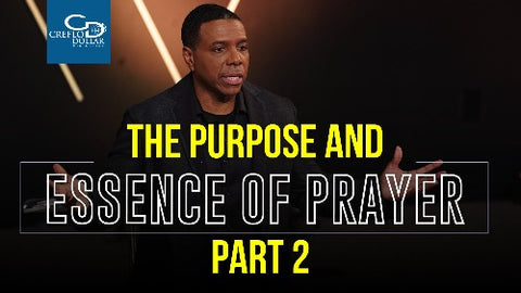 The Purpose and Essence of Prayer (Part 2) - CD/DVD/MP3 Download