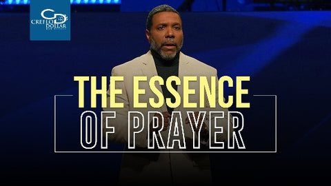 The Essence of Prayer - CD/DVD/MP3 Download