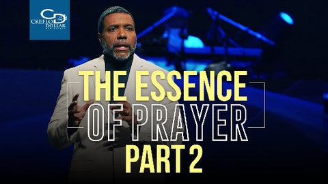The Essence of Prayer (Part 2) - CD/DVD/MP3 Download