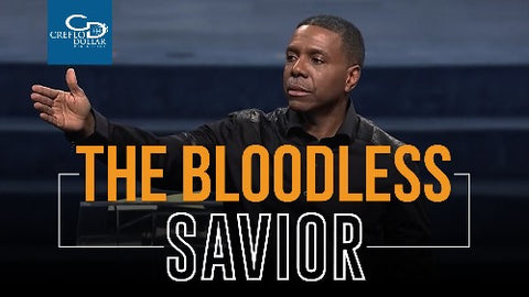 The Bloodless Savior - CD/DVD/MP3 Download