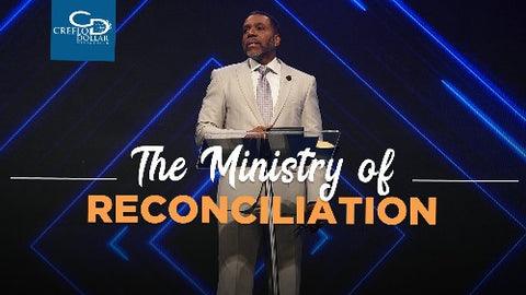 The Ministry of Reconciliation - CD/DVD/MP3 Download