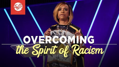 Overcoming the Spirit of Racism - CD/DVD/MP3 Download