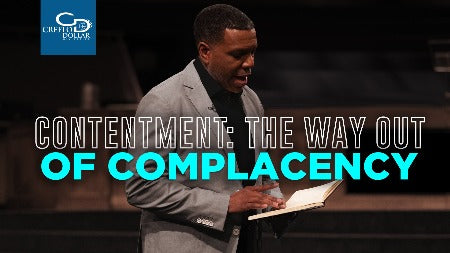 Contentment: The Way Out of Complacency - CD/DVD/MP3 Download