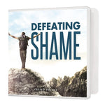 Defeating Shame - 3 Message Series