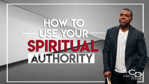 How To Use Your Spiritual Authority - CD/DVD/MP3 Download
