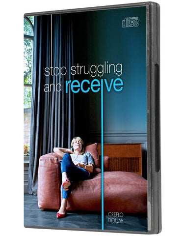 Stop Struggling and Receive - CD Series