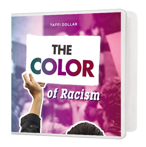 The Color of Racism - 6 Message Series