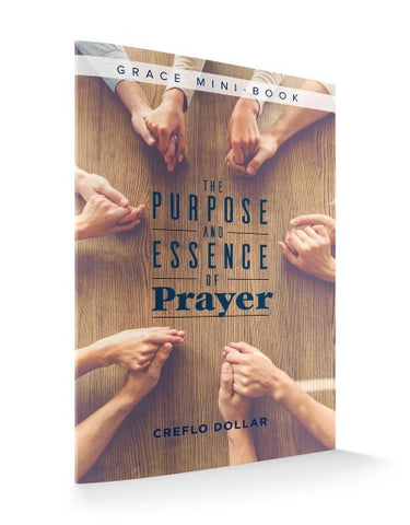 The Purpose and Essence of Prayer - Minibook