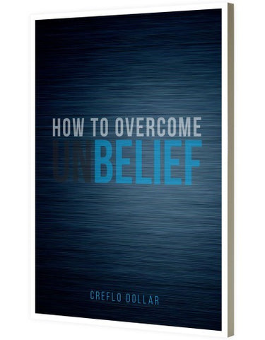 How to Overcome Unbelief - Minibook