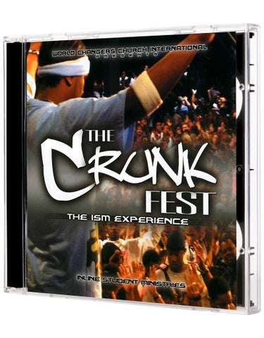 The Crunk Fest