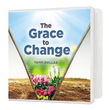 The Grace to Change - 3 Message Series